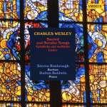 Charles Wesley (1707-1788): Geistliche Lieder