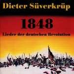 1848: Lieder der Deutschen Revolution