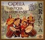 Crana (Kronach) - Musik in einer Stadt vor 500 Jahren