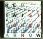 Red Twist & Tuned Arrow