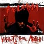 Redman: Whut Thee Album