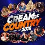 Cream Of Country 2018 - Various: Cream Of.. -Cd+Dvd-
