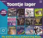 Toontje Lager: The Golden Years Of Dutch Music