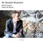 Benoit Laurent - Mr. Handel's Musicians