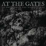 At The Gates: To Drink From The Night Itself (1)