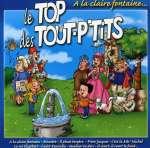 Top Des Tout P'tits: A la claire fontaine