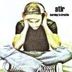 Atir: Learning To Breathe