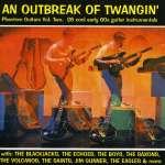 An Outbreak Of Twangin' Vol. 2