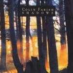 Colin Farish: Shadows