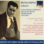 Benjamino Gigli - Complete Aria Recordings 2
