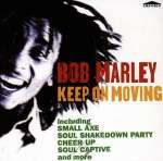 Bob Marley: Keep On Moving