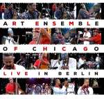 Art Ensemble Of Chicago: Live In Berlin