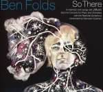 Ben Folds: So There