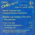 Bitte OHRlesen - Edition I 2005: Bettine von Arnim