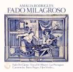 Amália Rodrigues: Fado Milagroso