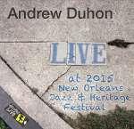 Andrew Duhon: Jazzfest 2015