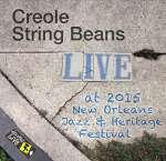 Creole String Beans: Jazzfest 2015
