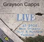 Grayson Capps: Jazzfest 2015