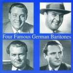 4 Famous German Baritones
