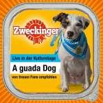 A guada Dog: Live in der Kulturetage