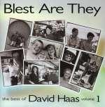 Best Of David Haas Vol 1