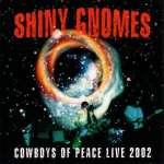 Cowboys Of Peace - Live 2002