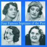 4 Famous Sopranos of the Past (2)