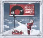 About Christmas Songs 2