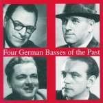 4 German Basses of the Past