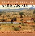 Abdullah Ibrahim: African Suite