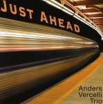 Anders Trio Vercelli: Just Ahead
