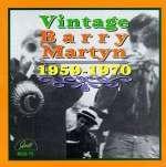 Vintage Barry Martyn (1959 - 1970)