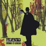 Gravy: Said & Done