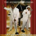 Andrew Brothers: Free Indeed