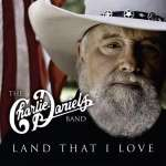 Charlie Daniels: Land That I Love (1)