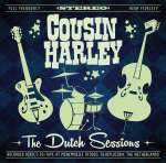 Cousin Harley: Dutch Sessions