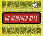 60 Remixed Hits