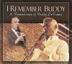 I Remember Buddy: A Remembrance Of Buddy Defranco