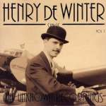 Henry De Winter Sings Vol. 1