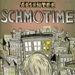 Absentee: Schmotime