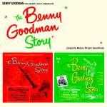 Benny Goodman (1909-1986): The Benny Goodman Story (2)