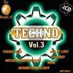 The World Of Techno Vol. 3