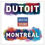 Charles Dutoit - Montreal - Decca Sound