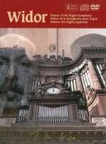 Charles-Marie Widor (1844-1937): Orgelsymphonien Nr. 5 & 6 (5)