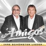Amigos: Ihre schönsten Lieder (Exklusivedition)