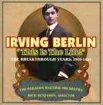 Berlin, Irving - Benjamin, Rick: This Is The Life