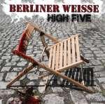 Berliner Weiße: High Five