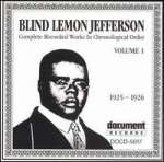 'Blind' Lemon Jefferson: Complete Recorded Works Vol. 1