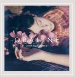 Amy Blaschke: Opaline