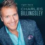 Charles Billingsley: Right Here